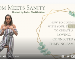 Naomi Aldort: The Parent Self-healing. Faiza Sheikh-Mian interviewer
